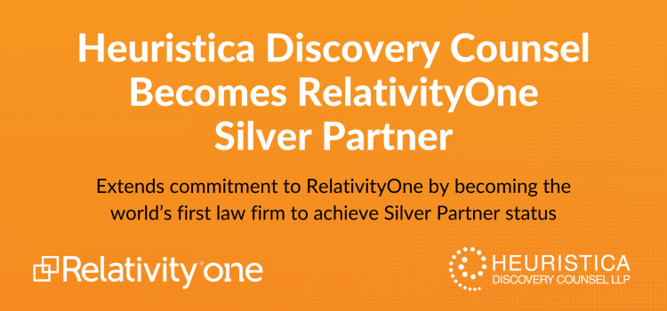 Heuristica Discovery Counsel Becomes RelativityOne Silver Partner